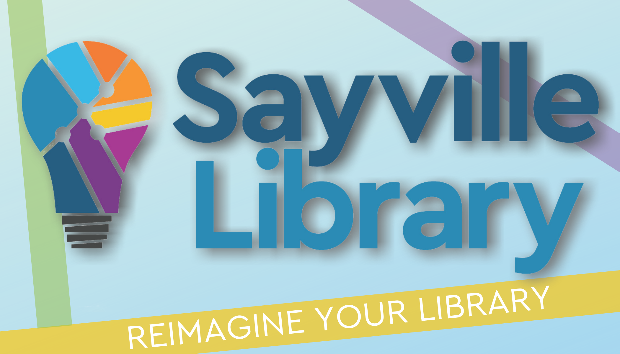 "Library card design reading ""Sayville Library: Reimagine Your Library"""