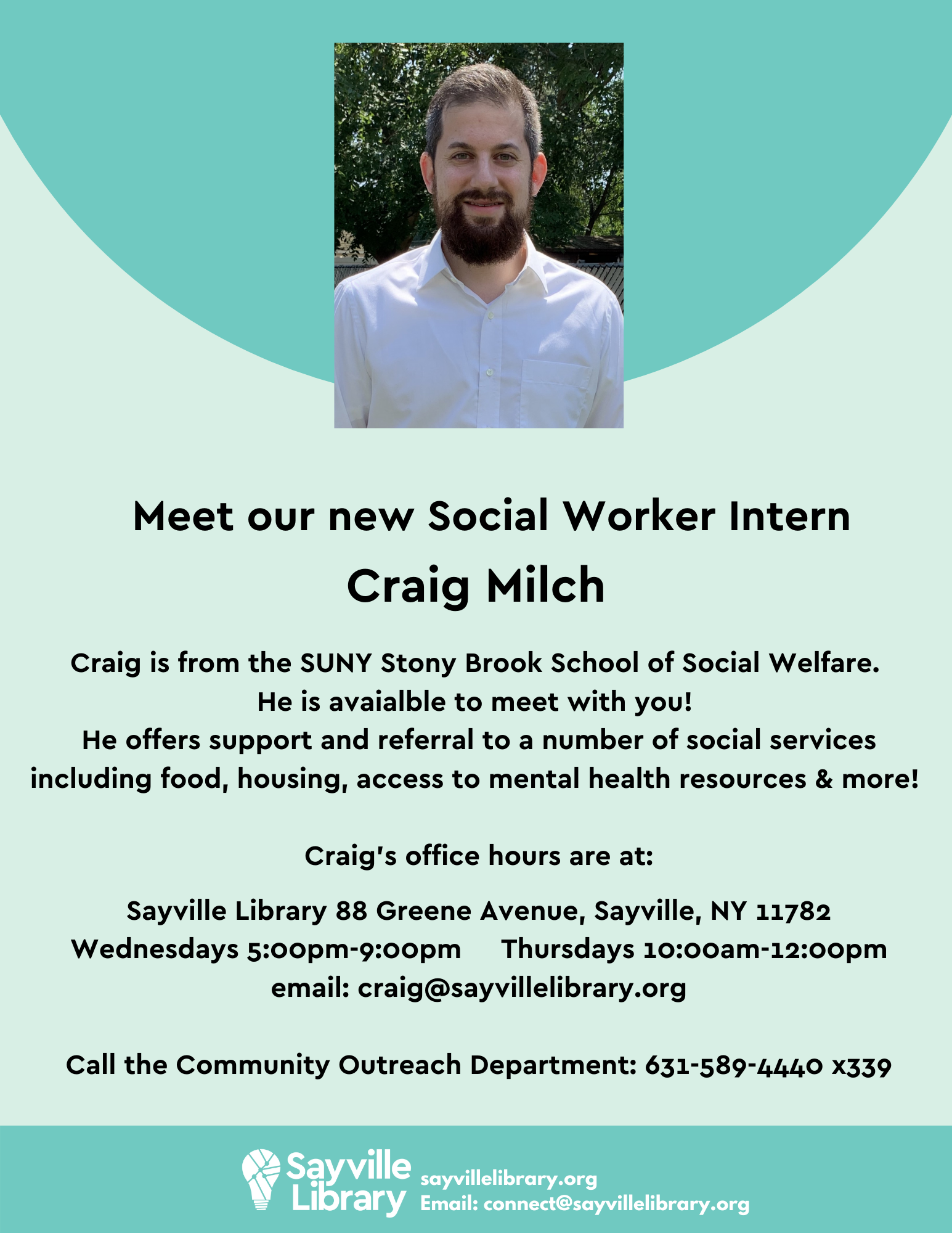 Craig Milch Social Worker Intern office hours Wednesdays 5:00pm-9:00pm and Thursdays 10:00am-12:00pm