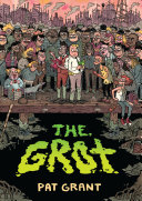 "Image for ""The Grot: the Story of the Swamp City Grifters"""