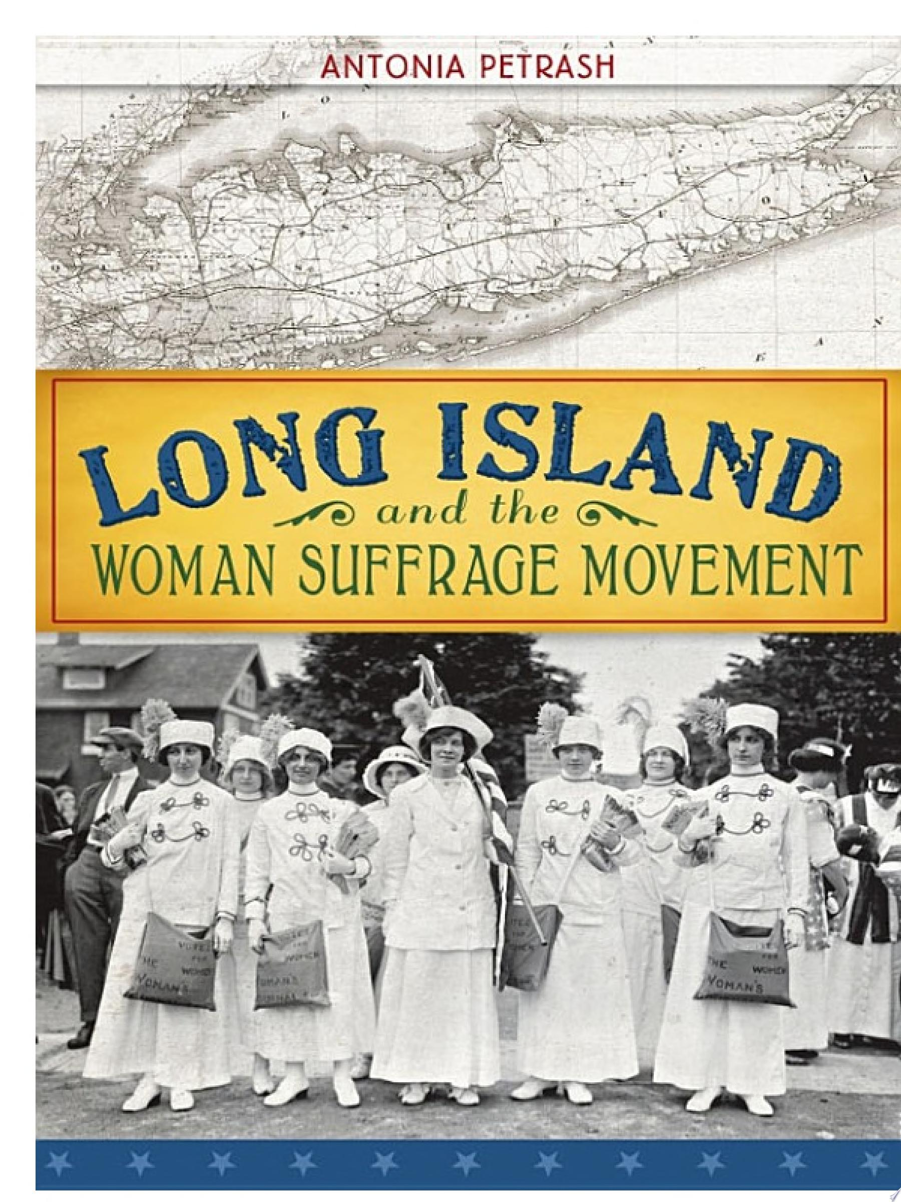 "Image for ""Long Island and the Woman Suffrage Movement"""