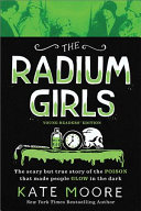 "Image for ""The Radium Girls: Young Readers' Edition"""